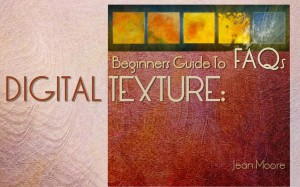 Digital Texture: Beginners Guide to FAQs